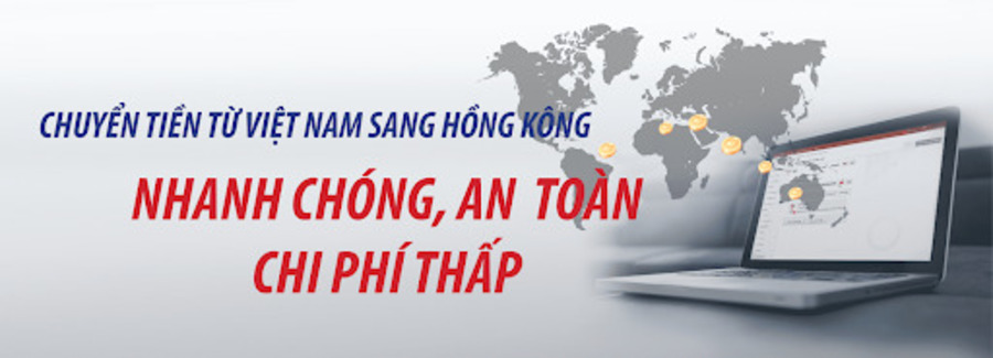 chuyển tiền từ Việt Nam sang Hồng Kông