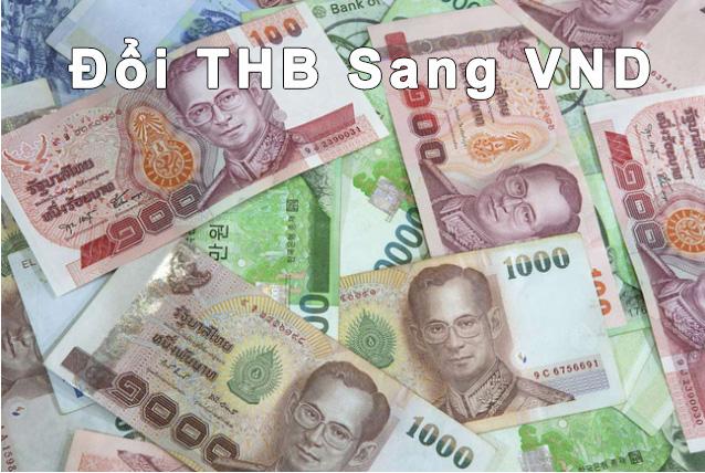 Tỷ giá đồng Bath với VNĐ- chuyển tiền từ Việt Nam sang Thái Lan